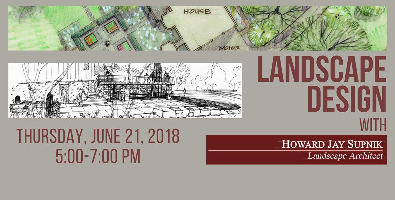 landscape design presentation with howard jay supnik