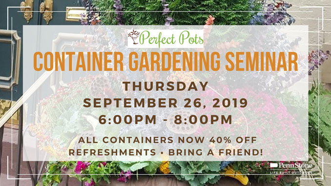 penn stone will present a fall container gardening demonstration on thursday september 26